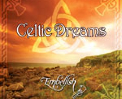 Celtic Dreams CD Is Here!!!